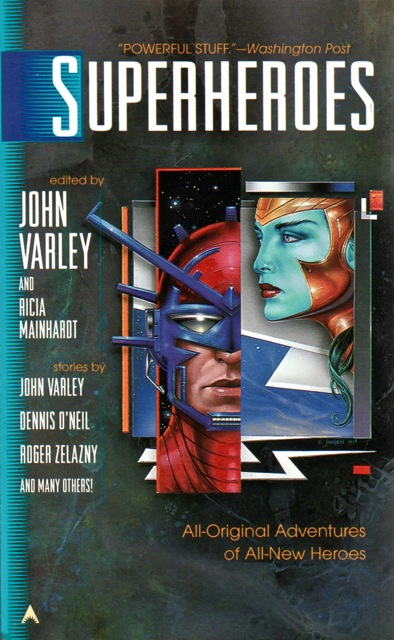 Superheroes-edited-by-John-Varley-and-Ricia-Mainhardt