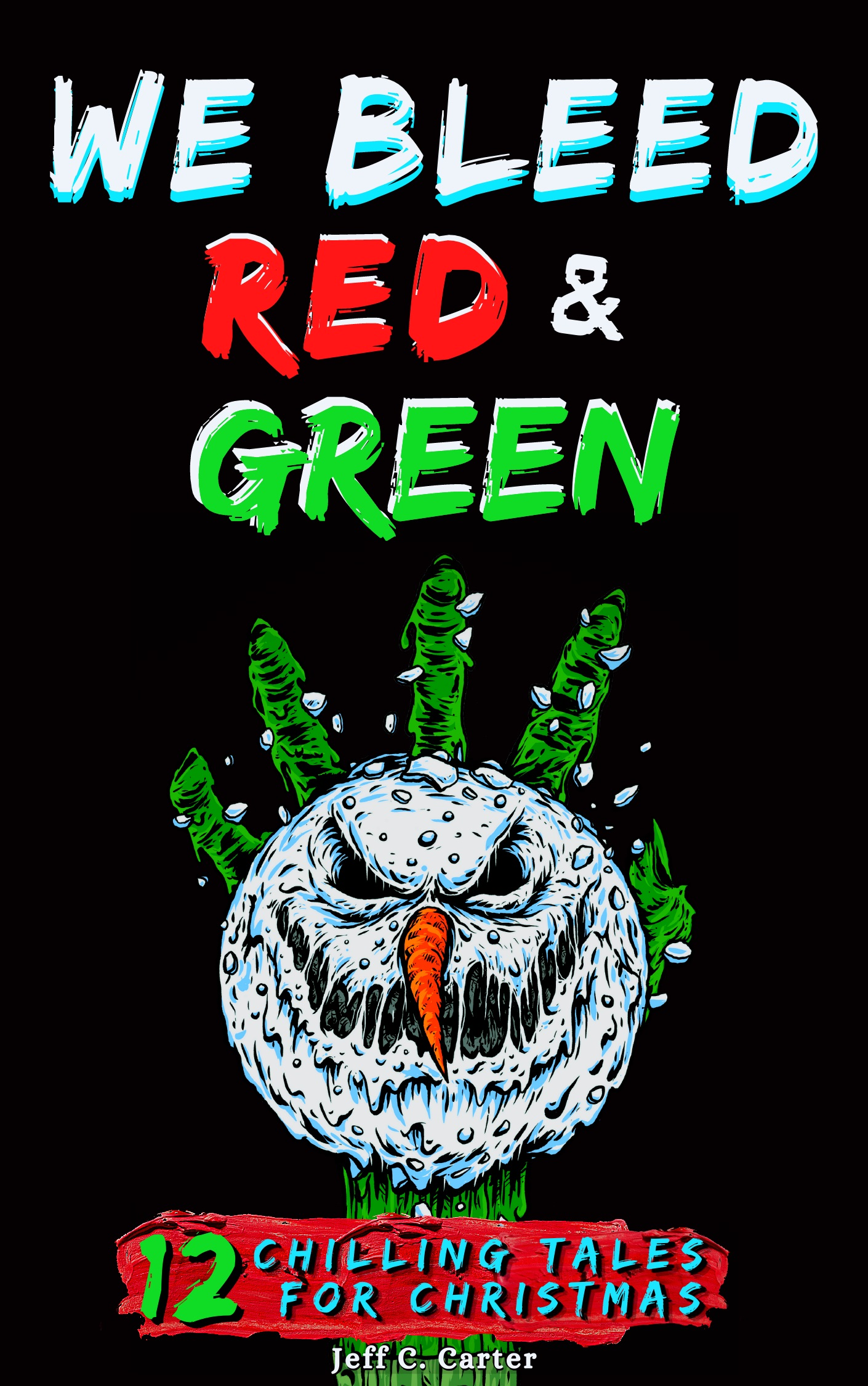 We Bleed Red and Green Cover